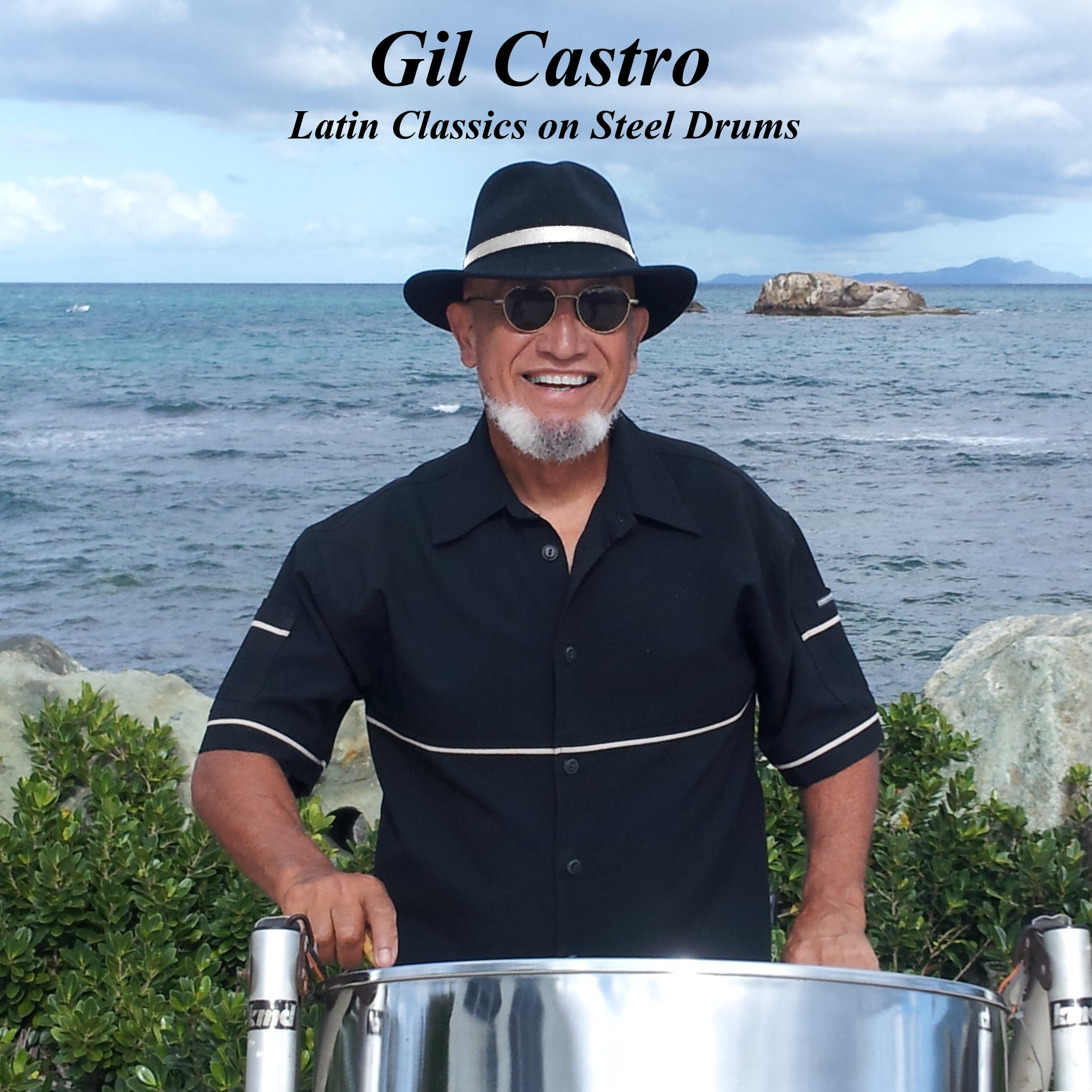 Gil Castro's Latin Classics on Steel Drums CD cover